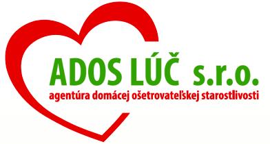 Agentúra domácej ošetrovateľskej starostlivosti ADOS LÚČ s.r.o.